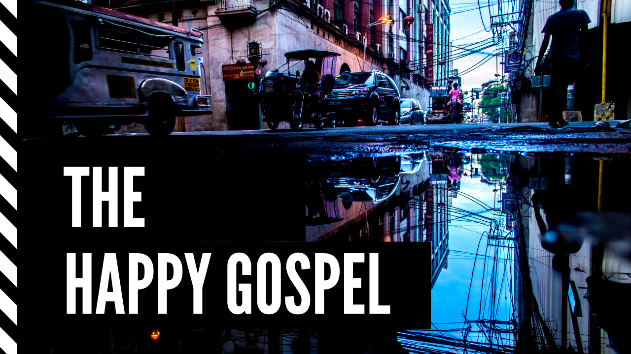 The Happy Gospel